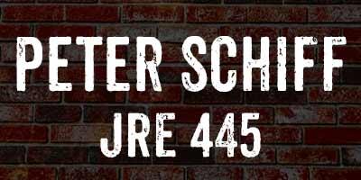 Peter Schiff / JRE 445 - JRE Companion