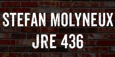 Stefan Molyneux / JRE 436 - JRE Companion