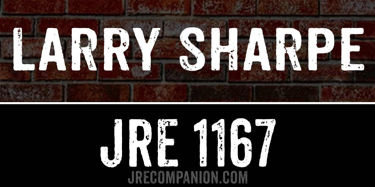 ... Larry Sharpe on Joe Rogan Podcast 1167
