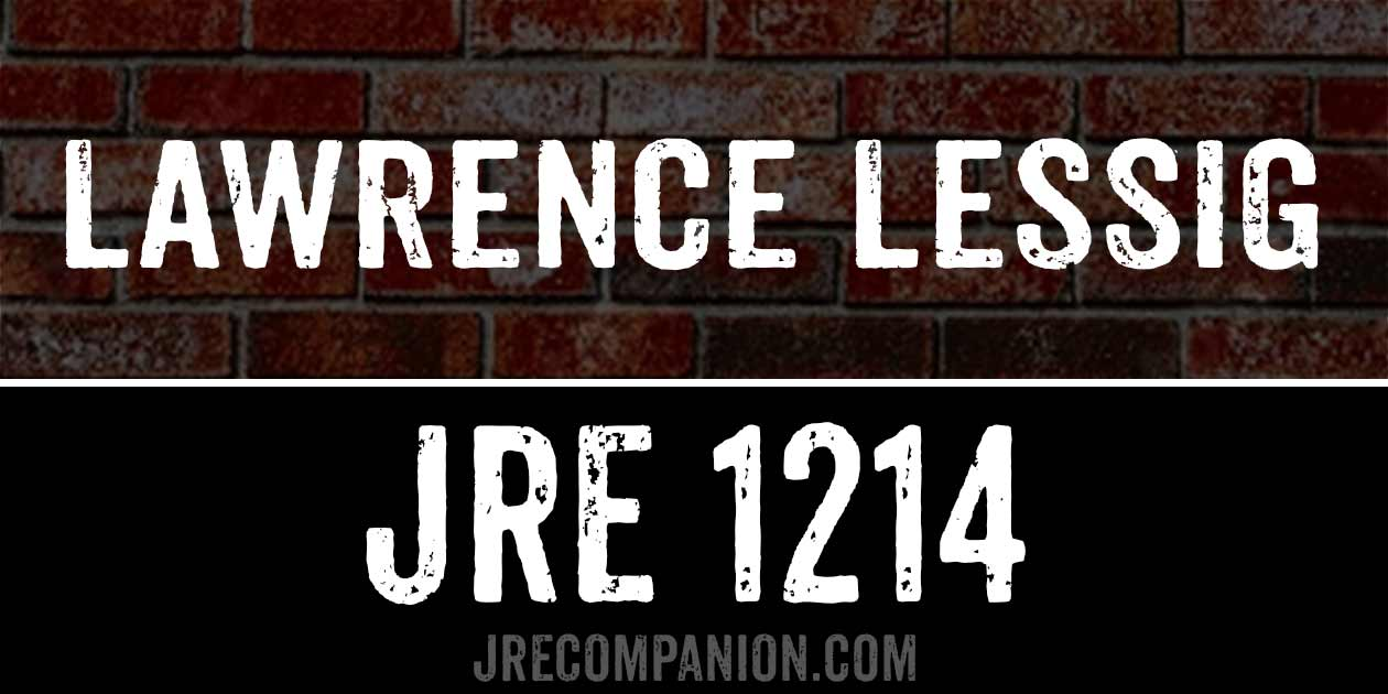 Lawrence LessigPolitics Lawrence Lessig on Joe Rogan 1214